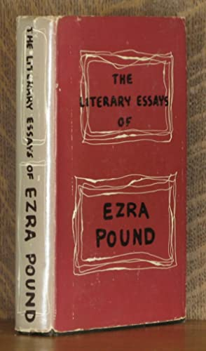 LITERARY ESSAYS OF EZRA POUND: Ezra Pound edited with an introduction by T. S. Eliot