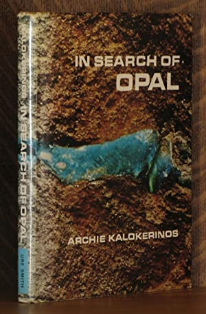 IN SEARCH OF OPAL: Archie Kalokerinos