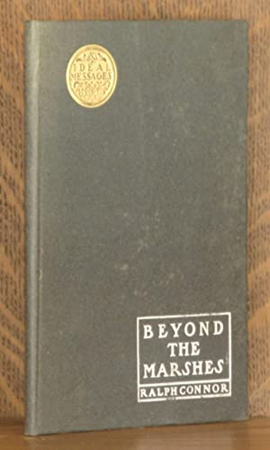 BEYOND THE MARSHES: Ralph Connor