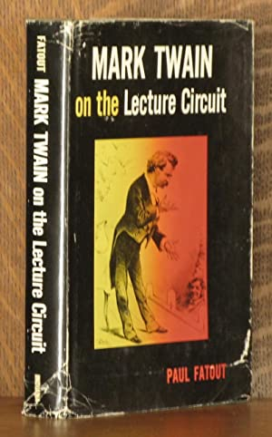MARK TWAIN ON THE LECTURE CIRCUIT: Paul Fatout