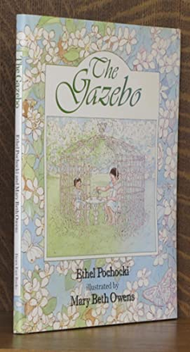 THE GAZEBO: Ethel Pochocki, illustrated by Mary Beth Owens