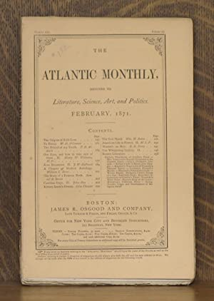 THE ATLANTIC MONTHLY - FEBRUARY 1871: various