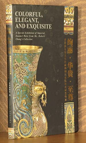 Colorful Elegant and Exquisite ~ A Special Exhibition of Imperial Enamel Ware from Mr. Robert Chang...