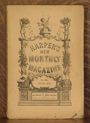 HARPER'S NEW MONTHLY MAGAZINE, NO. 385 JUNE, 1882: various writers
