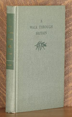 A WALK THROUGH BRITAIN: John Hillaby, illustrated by Margaret Webb