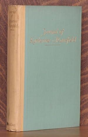 JOURNAL OF KATHERINE MANSFIELD: Katherine Mansfield, edited by J. Middleton Murry