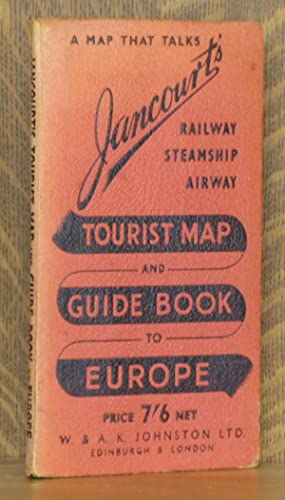 JANCOURT'S RAILWAY STEAMSHIP AIRWAY TOURIST MAP AND GUIDE BOOK TO EUROPE: unknown