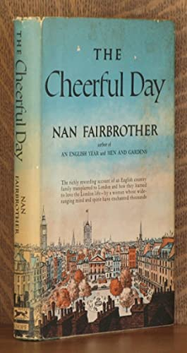 THE CHEERFUL DAY: Nan Fairbrother