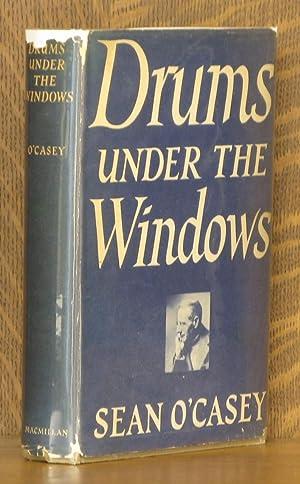 DRUMS UNDER THE WINDOWS: Sean O'Casey