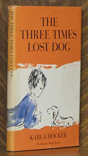 THE THREE TIMES LOST DOG, drawings by: Karla Hocket, drawings