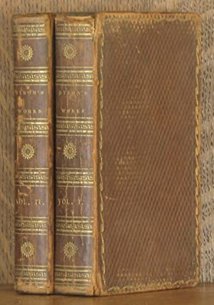 THE POETICAL WORKS OF LORD BYRON From the Last London Edition. In Two Volumes (Complete): Lord ...