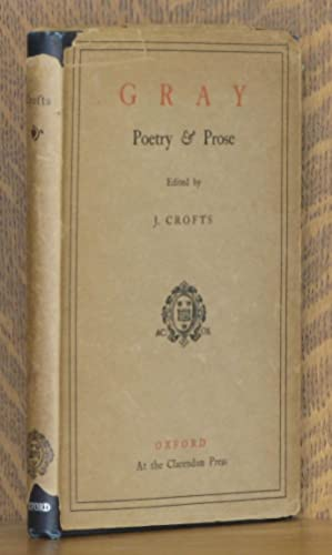 POETRY AND PROSE: Thomas Gray, essays by Johnson, Goldsmith, et al, intro by J. Crofts