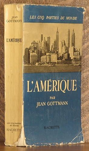 L'AMERIQUE: Jean Gottmann