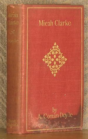 MICAH CLARKE: Arthur Conan Doyle