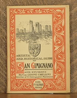 ARTISTIC AND HISTORICAL GUIDE TO SAN GIMIGNANO AND ENVIRONS: Leone Chellini