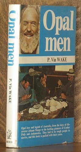 OPAL MEN: P. Vin Wake