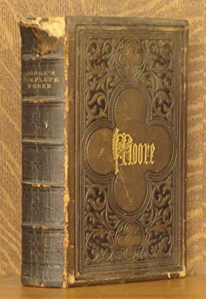 THE POETICAL WORKS OF THOMAS MOORE: Thomas Moore