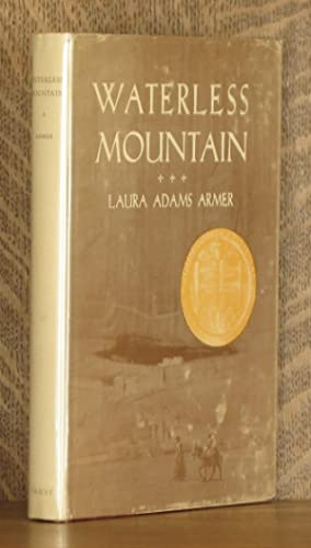 WATERLESS MOUNTAIN: Laura Adams Armer