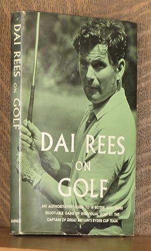 DAI REES ON GOLF: Dai Rees