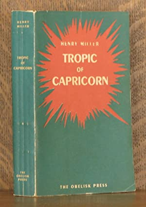 TROPIC OF CAPRICORN: Henry Miller, preface by Anais Nin