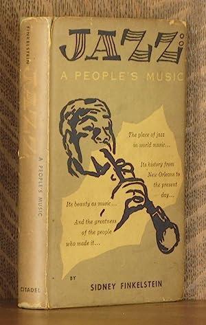 JAZZ ~ A PEOPLE'S MUSIC: Sidney Finkelstein
