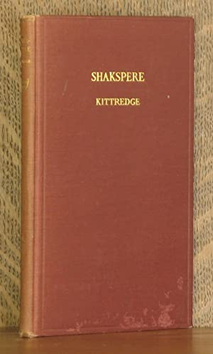 SHAKSPERE, AN ADDRESS DELIVERED.: George Lyman Kittredge