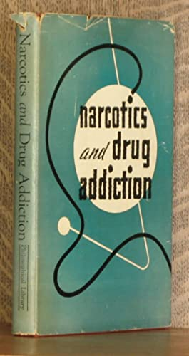NARCOTICS AND DRUG ADDICTION: Erich Hesse