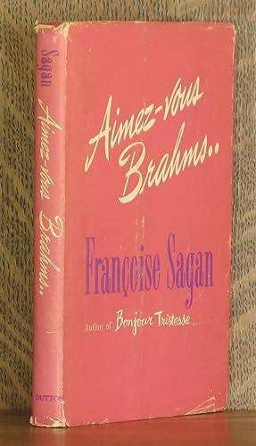 AIMEZ-VOUS BRAHMS: Francoise Sagan