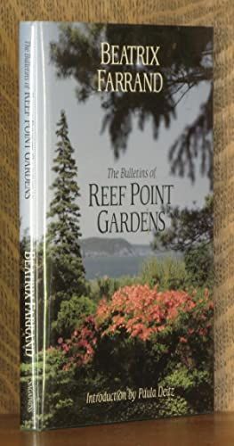 THE BULLETINS OF THE REEF POINT GARDENS: Beatrix Farrand, intro