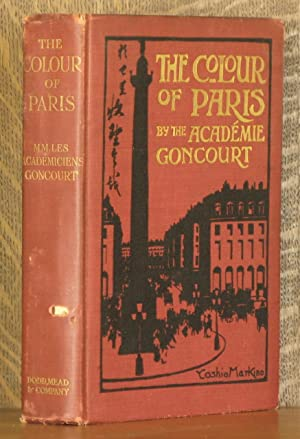 THE COLOURS OF PARIS: Academie Goncourt, edited by Lucien Descaves, illustrated by Yoshio Markino