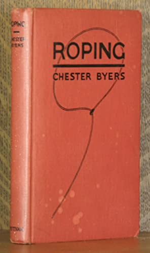 ROPING, TRICK AND FANCY ROPE SPINNING: Chester Byers