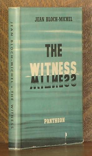 THE WITNESS: Jean Bloch-Michel