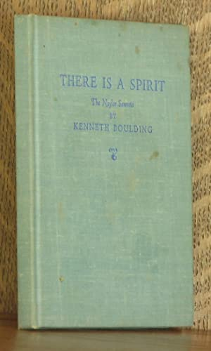 THERE IS A SPIRIT ~ The Nayler Sonnets: Kenneth Boulding