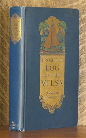 FROM THE LOG OF THE VELSA: Arnold Bennett, illustrated by E. A. Rickards