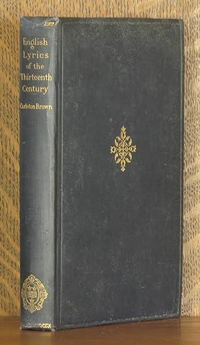 ENGLISH LYRICS OF THE XIIITH CENTURY: edited by Carleton Brown