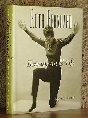 RUTH BERNHARD BETWEEN ART AND LIFE: Margaretta K. Mitchell