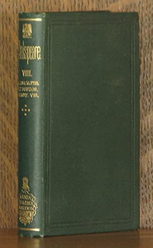 THE HANDY-VOLUME SHAKESPEARE VOL VIII, KING HENRY: William Shakespeare
