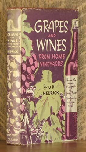 GRAPES AND WINES FROM HOME VINEYARDS: U. P. Hedrick