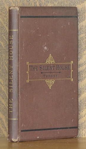THE SILENT HOUSE: E. P. Tenney
