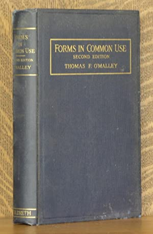 FORMS IN COMMON USE: Thomas F. O'Malley