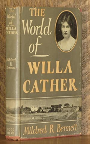 THE WORLD OF WILLA CATHER: Mildred R. Bennett