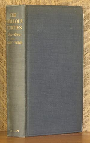 THE FABULOUS FORTIES 1840-1850 A PRESENTATION OF PRIVATE LIFE: Meade Minnigerode