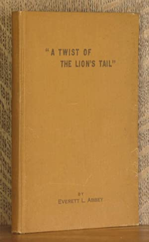 A TWIST IN THE LION'S TAIL: Everett L. Abbey