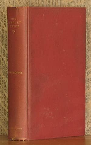THE SCARLET LETTER, A ROMANCE: Nathaniel Hawthorne