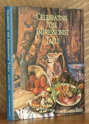 CELEBRATING THE IMPRESSIONIST TABLE: Pamela Todd, recipes