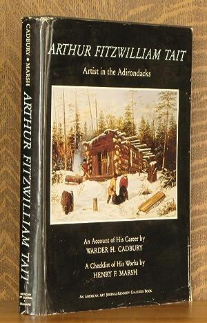 ARTHUR FITZWILLIAM TAIT, ARTIST IN THE ADIRONDACKS: Warder H. Cadbury and Henry F. Marsh