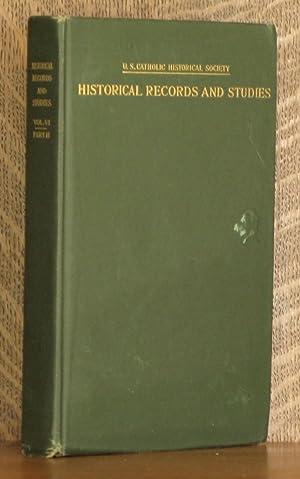 HISTORICAL RECORDS AND STUDIES, UNITED STATES CATHOLIC HISTORICAL SOCIETY, VOLUME VI PART II, ...