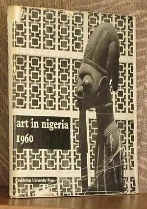 ART IN NIGERIA 1960: Ulli Beier