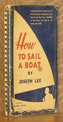 HOW TO SAIL A BOAT: Joseph Lee