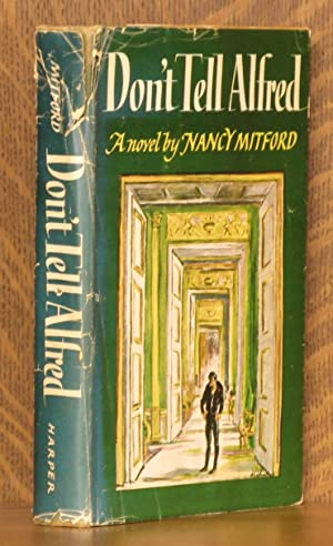 DON'T TELL ALFRED: Nancy Mitford
